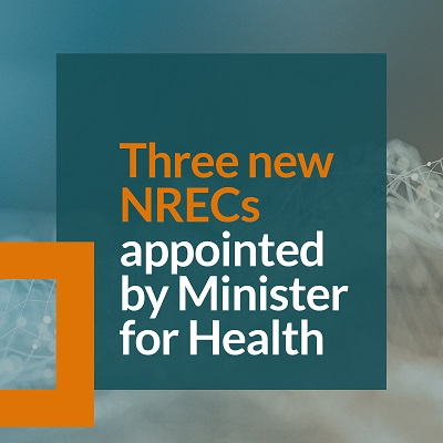 Image with text: Three new NRECs appointed by Minister for Health