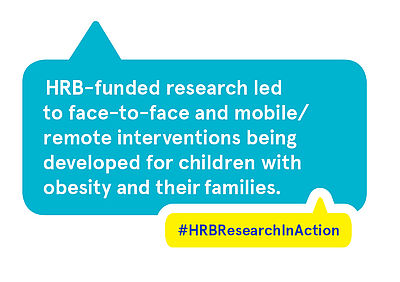 HRB-funded research led to face-to-face and mobile/remote interventions being developed for children with obesity and their families.