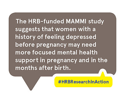 The HRB-funded MAMMI study suggests that women with a history of feeling depressed before pregnancy may need more focused mental health support in pregnancy and in the months after birth.