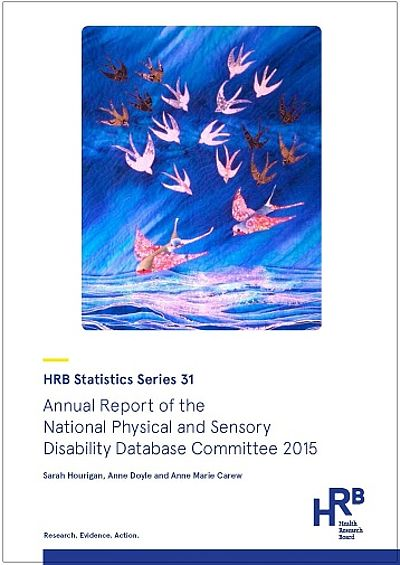 Front cover of the Annual Report of National Physical and Sensory Disability Database Committee 2015